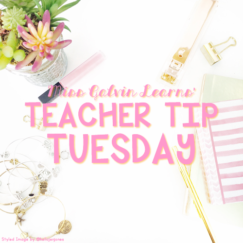 TeacherTipTuesday